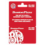 Boston Pizza 25 $ - 500 $