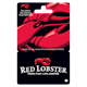 Red Lobster 25 $ - 100 $